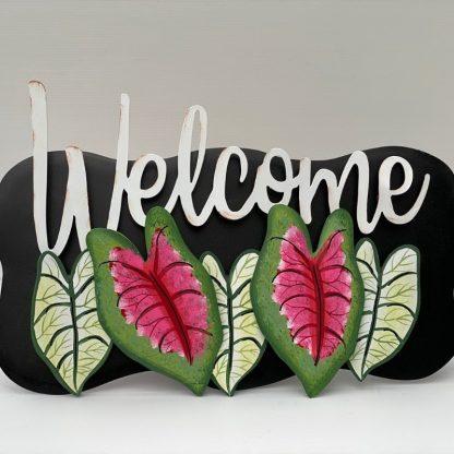 Caladium Welcome Sign